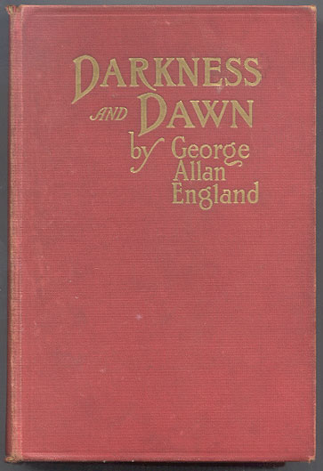 DARKNESS AND DAWN. Illustrated. George Allan ENGLAND.