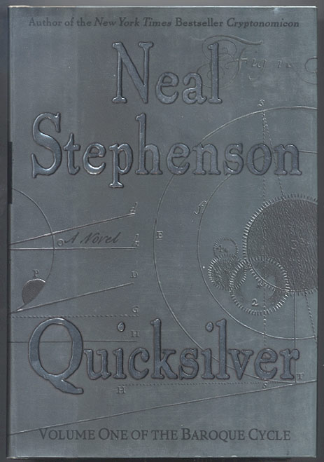 QUICKSILVER. Volume One of the Baroque Cycle. Neal STEPHENSON.