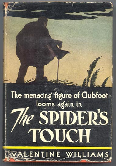 THE SPIDER'S TOUCH. A Clubfoot Story. Valentine WILLIAMS.