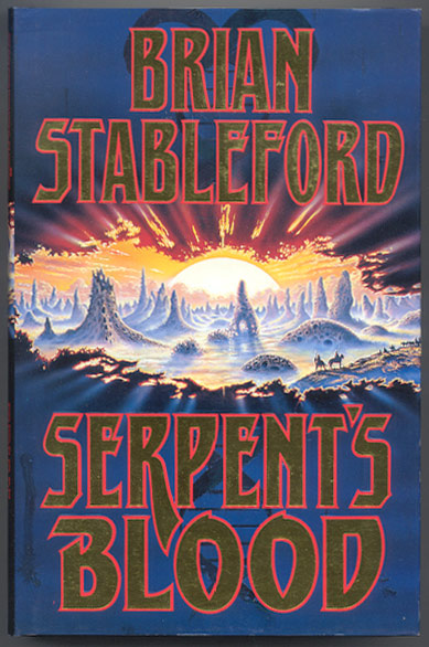 SERPENT'S BLOOD. The First Book of Genesys. Brian STABLEFORD.