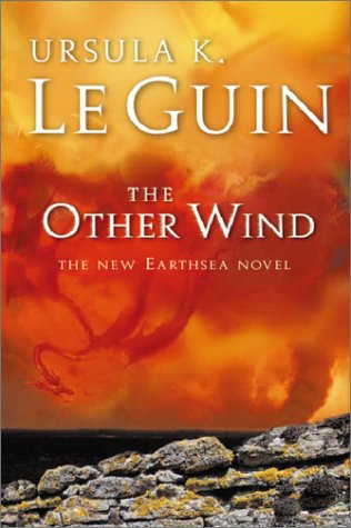 THE OTHER WIND. Ursula K. LE GUIN.