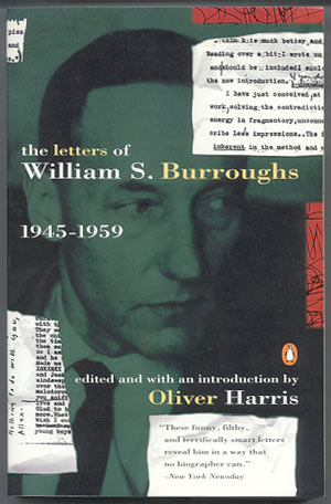 THE LETTERS OF WILLIAM S. BURROUGHS. 1945-1959. Edited and with an Introduction by Oliver Harris. William S. MILES BURROUGHS, Barry.