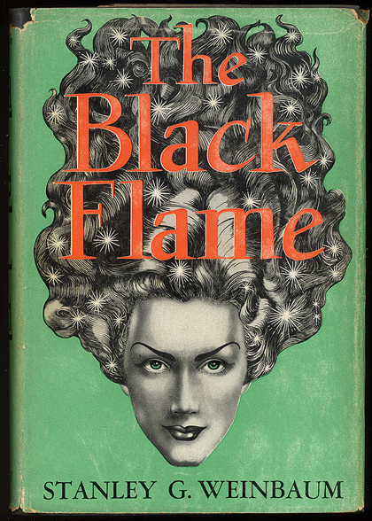 THE BLACK FLAME. Illustrated by A.J. Donnell. Stanley G. WEINBAUM.