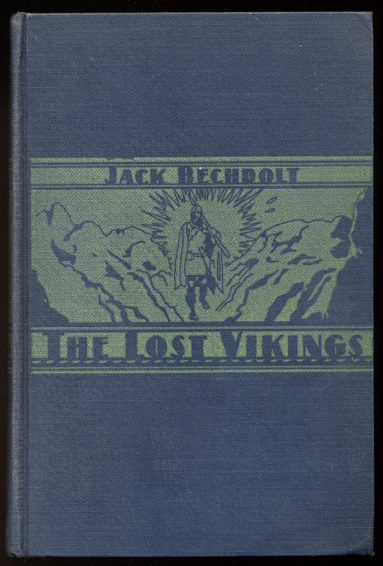 THE LOST VIKINGS. Jack BECHDOLT.