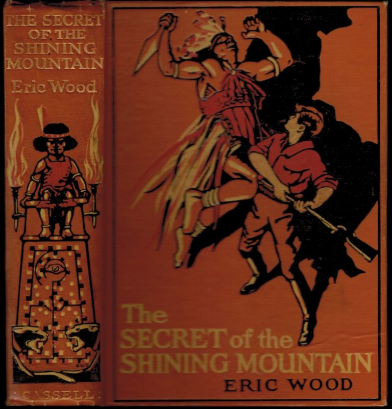 THE SECRET OF THE SHINING MOUNTAIN. With Four Illustrations in Colour by H.R. Millar. Eric WOOD.
