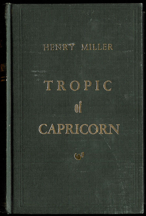 TROPIC OF CAPRICORN. Preface by Anais Nin. Henry MILLER.