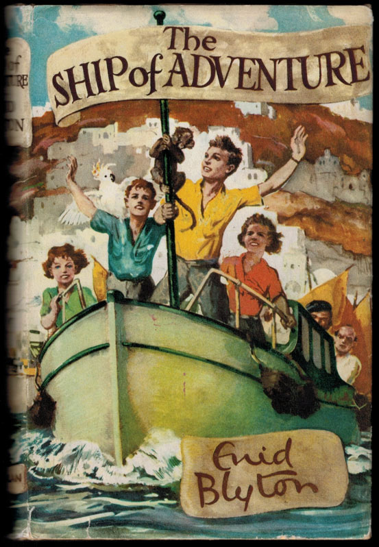 THE SHIP OF ADVENTURE. With Illustrations by Stuart Tresilian. Enid BLYTON.