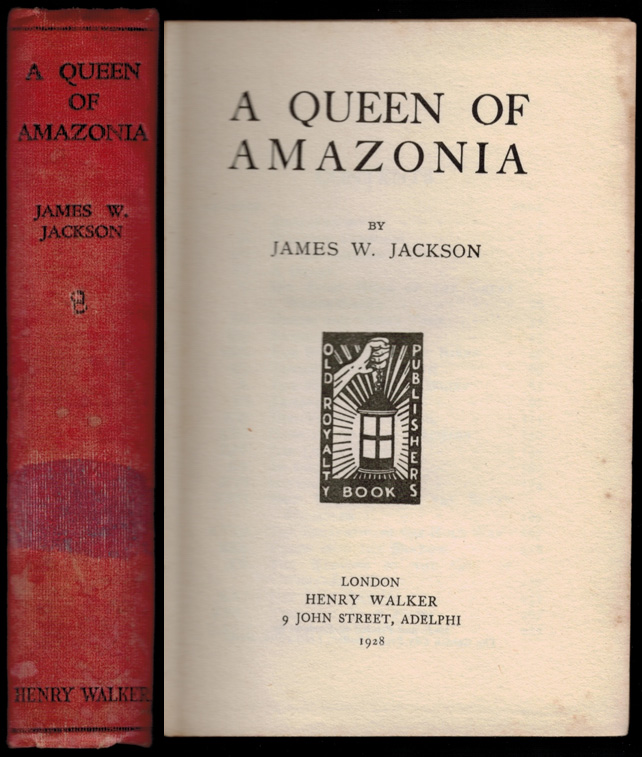 A QUEEN OF AMAZONIA. James W. JACKSON.