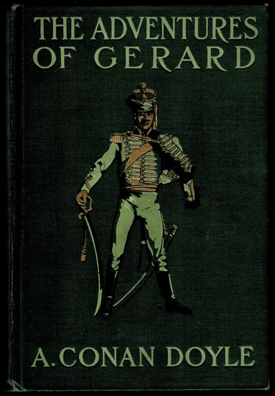 THE ADVENTURES OF GERARD. Illustrated by W.B. Wollen. Arthur Conan DOYLE.