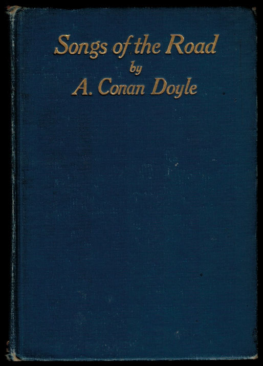 SONGS OF THE ROAD. Arthur Conan DOYLE.