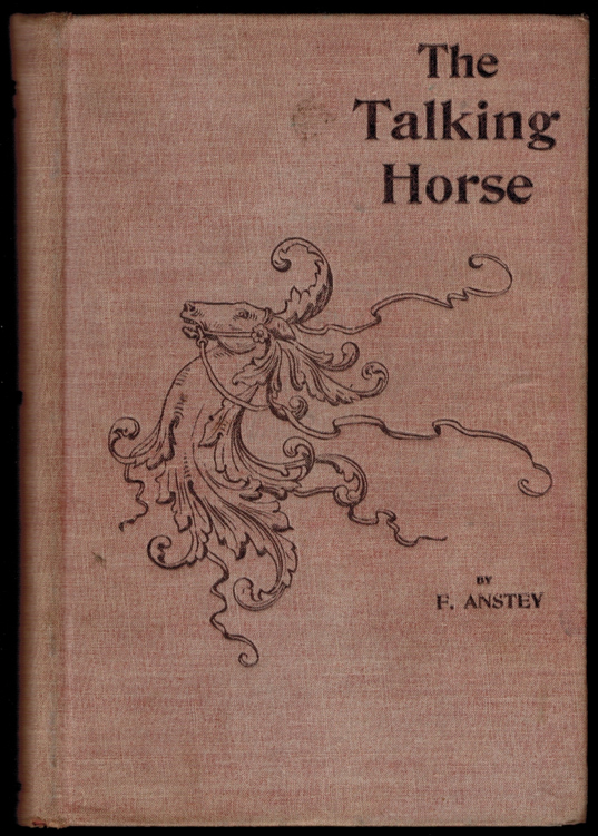 THE TALKING HORSE. F. ANSTEY.