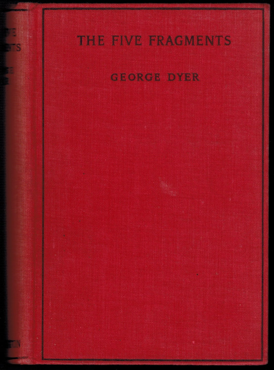 THE FIVE FRAGMENTS. George DYER.