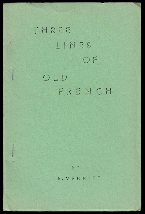 THREE LINES OF OLD FRENCH. A. MERRITT, Abraham.