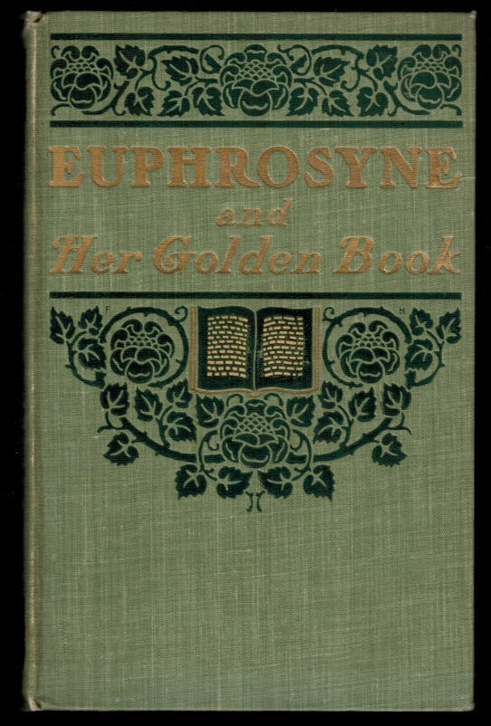 "EUPHROSYNE And Her ""Golden Book"" Elsworth LAWSON."