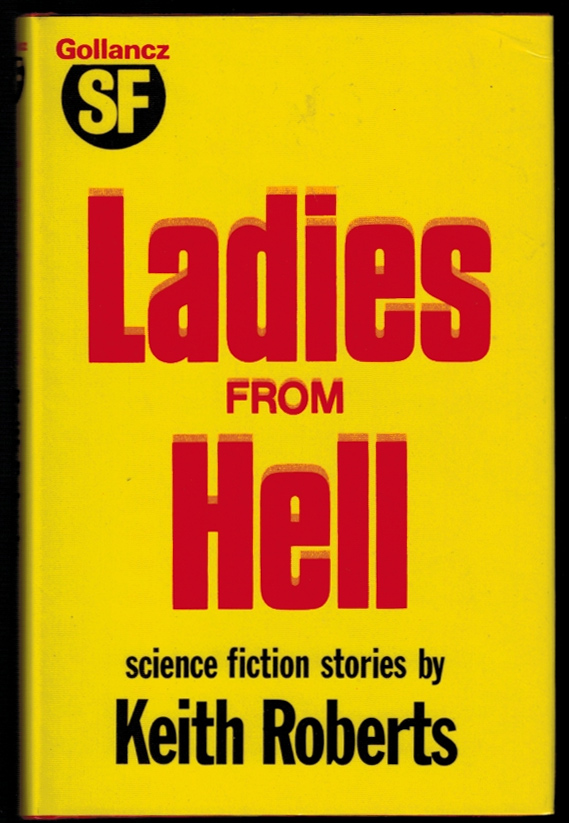 LADIES FROM HELL. Keith ROBERTS.