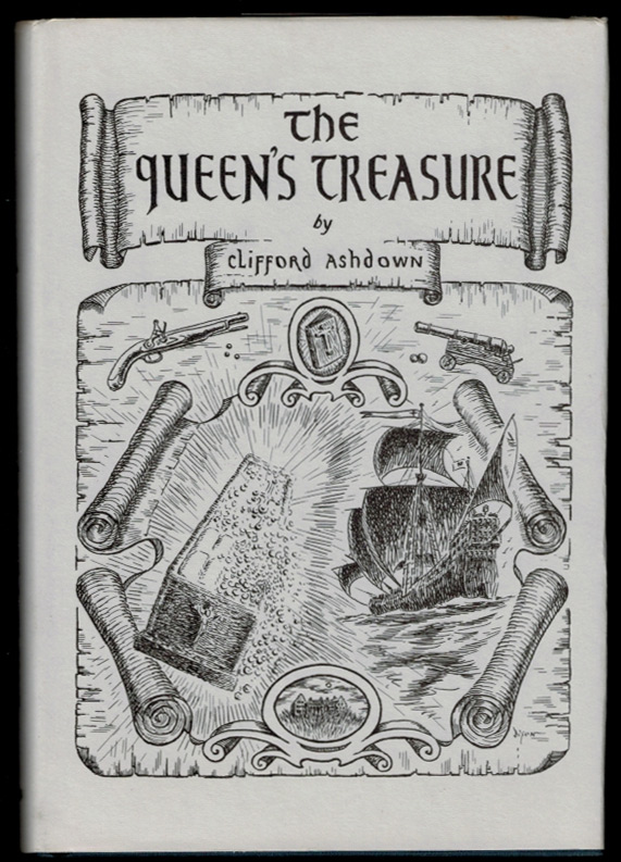 THE QUEEN'S TREASURE. By R. Austin Freeman & John J. Pitcairn, writing as Clifford Ashdown. Edited & Introduced by Norman Donaldson. Frontispiece by William Dixon. Clifford ASHDOWN, R. Austin Freeman, John J. Pitcairn.