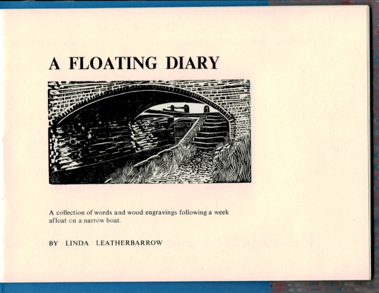 A FLOATING DIARY. Linda LEATHERBARROW.