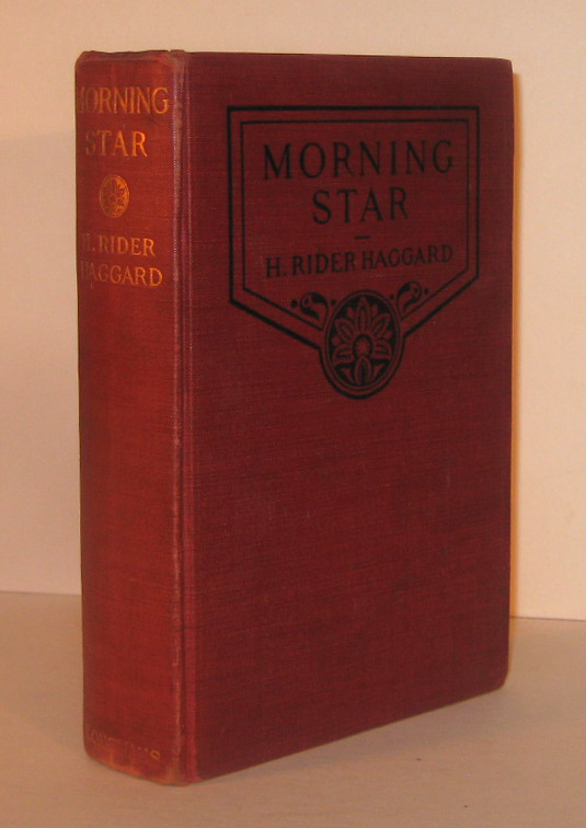 MORNING STAR. With Illustrations by A.C. Michael. H. Rider HAGGARD.