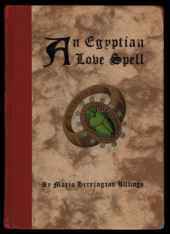 AN EGYPTIAN LOVE SPELL. Maris Herrington BILLINGS, Edith S. Billings.