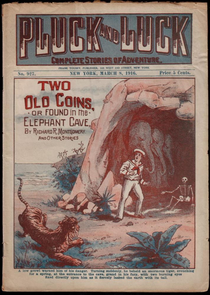 TWO OLD COINS; Or, Found in the Elephant Cave. By Richard R. Montgomery. Pluck and Luck Weekly No. 927. Richard R. DIME NOVEL. PLUCK AND LUCK WEEKLY No. 927. MONTGOMERY.