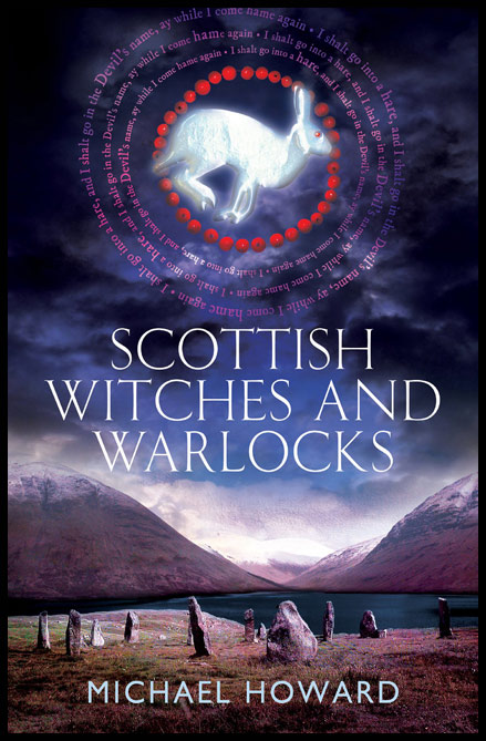 SCOTTISH WITCHES AND WARLOCKS. Paperbound edition. Michael HOWARD.