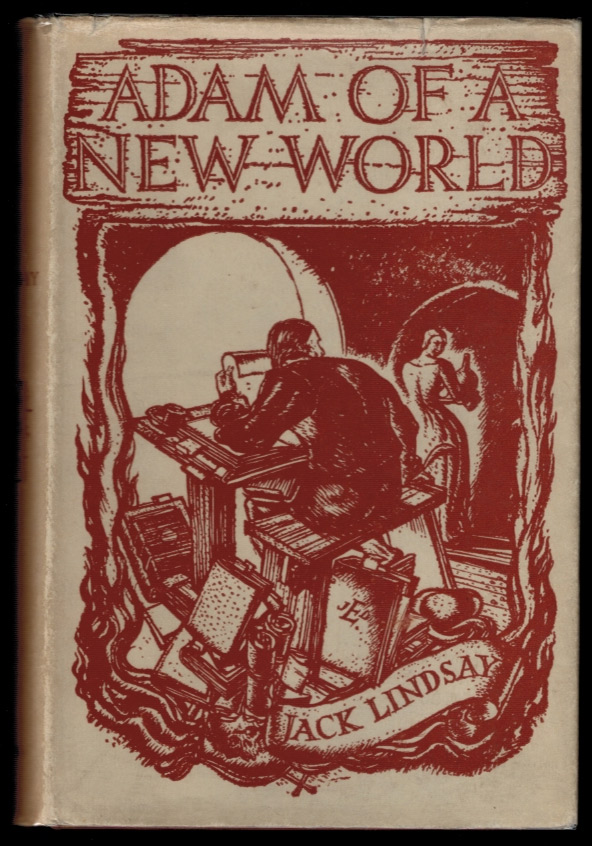 ADAM OF A NEW WORLD. Giordano LINDSAY BRUNO, Jack.