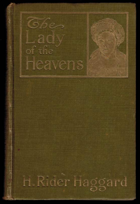 THE LADY OF THE HEAVENS. H. Rider HAGGARD.
