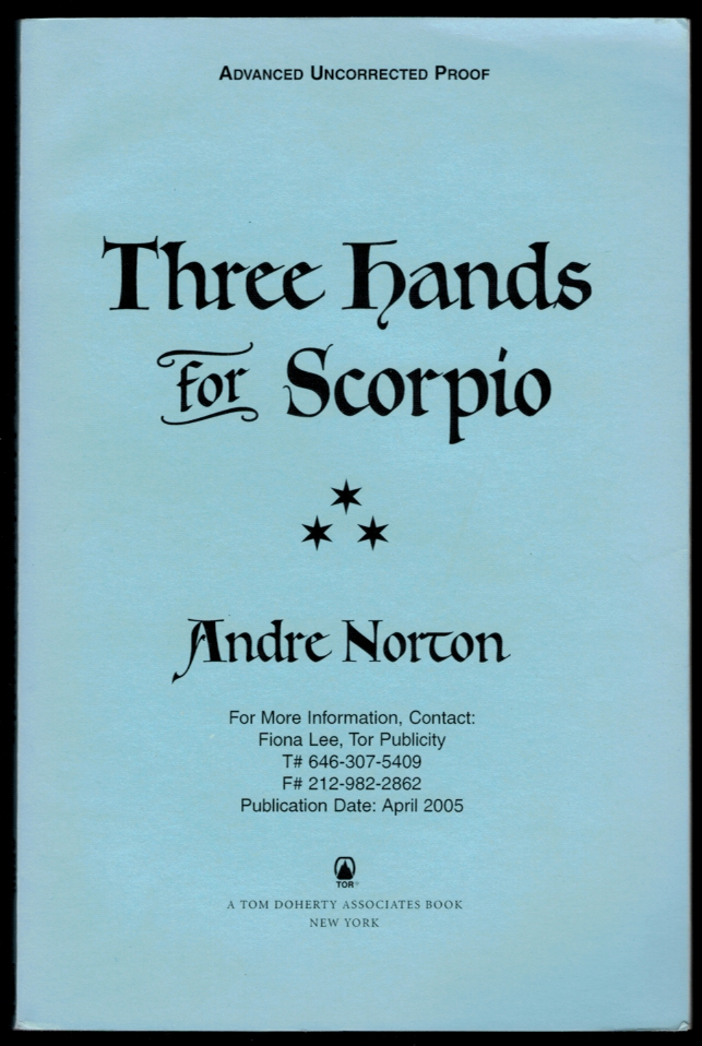 THREE HANDS FOR SCORPIO. Uncorrected Proof Copy. Andre NORTON.