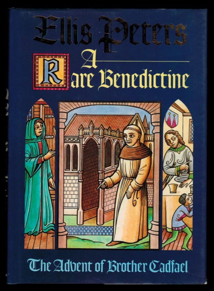 A RARE BENEDICTINE. (The Advent of Brother Cadfael). Ellis PETERS.