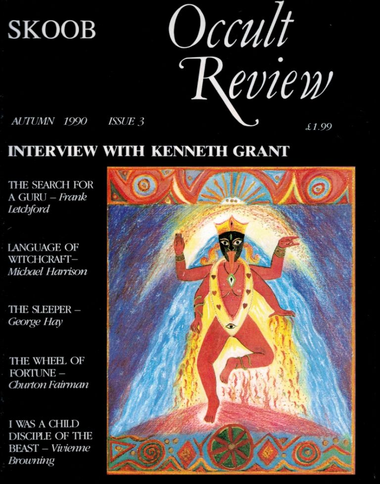 A SHORT CRITIQUE AND COMMENT UPON MAGIC [in] SKOOB OCCULT REVIEW, No 3, Autumn, 1990. The Author's First Appearance in Print. Andrew D. CHUMBLEY.