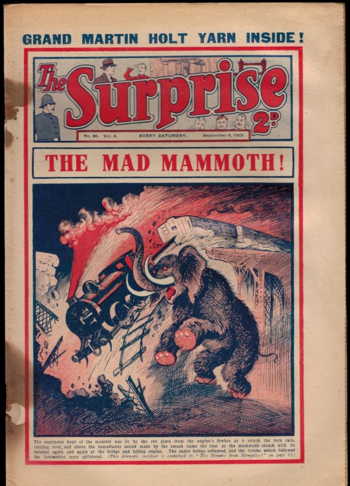 THE MAD MAMMOTH [THE MONSTER FROM MONGOLIA] [in] THE SURPRISE. No. 80, Vol. 4. September 9, 1933. Vol. 4. September 9 THE SURPRISE. No. 80, 1933.