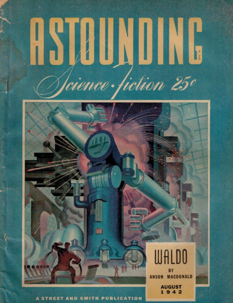 ASTOUNDING SCIENCE FICTION magazine, Vol 29, No. 6, August, 1942 issue. [Including Robert A. Heinlein's WALDO written under the 'Anson MacDonald' by-line]. Vol 29 ASTOUNDING SCIENCE FICTION magazine, 1942 issue, August, No. 6, Including Robert A. Heinlein as 'Anson MacDonald'.