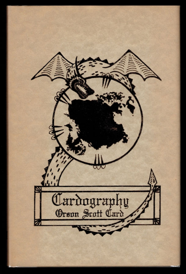 CARDOGRAPHY. Introduction by David Hartwell. Illustration by Leslie Newcomer. Orson Scott CARD.