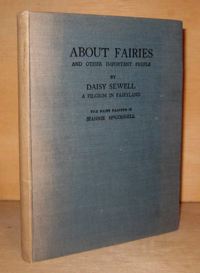 ABOUT FAIRIES And Other Important People. Jeannie McCONNELL, Daisey SEWELL.