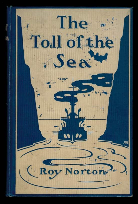 THE TOLL OF THE SEA. Roy NORTON.