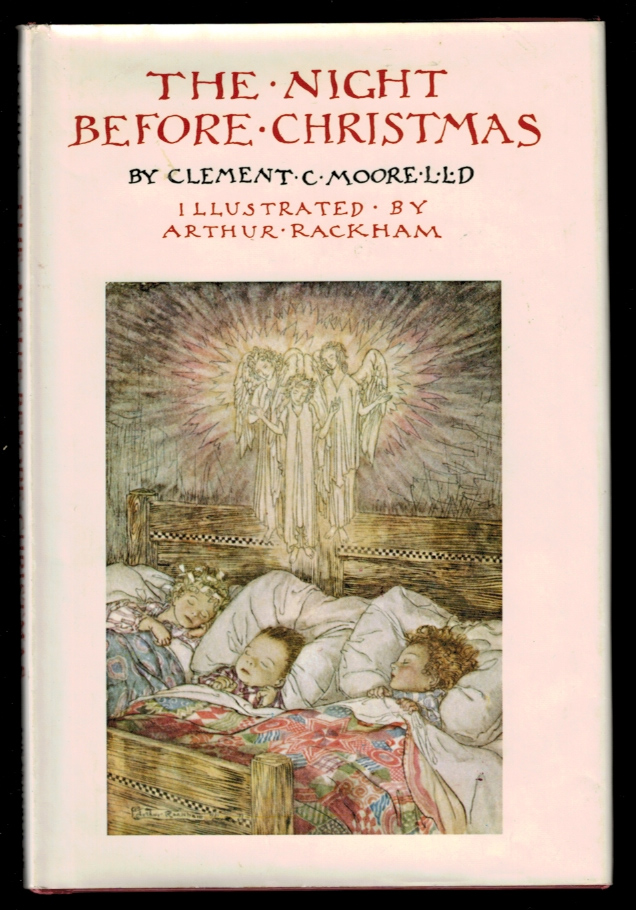 THE NIGHT BEFORE CHRISTMAS By Clement C. Moore, LL.D. Illustrated by Arthur Rackham. Arthur RACKHAM, Clement C. MOORE.