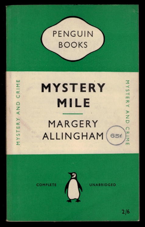 MYSTERY MILE. Margery ALLINGHAM.