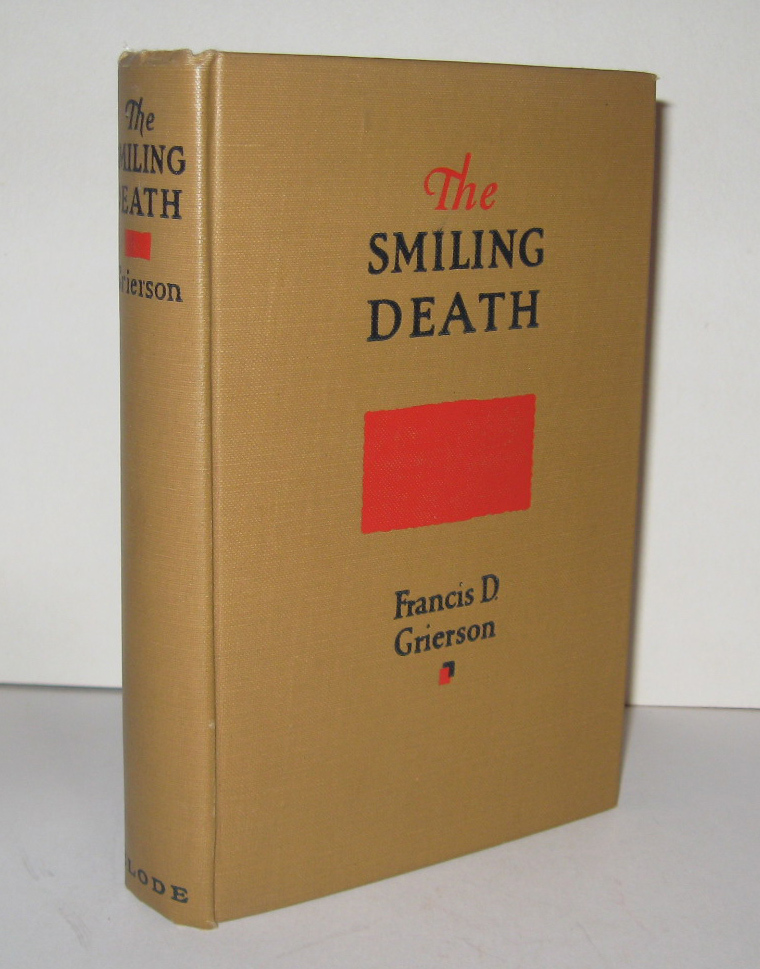 THE SMILING DEATH. Francis D. GRIERSON.