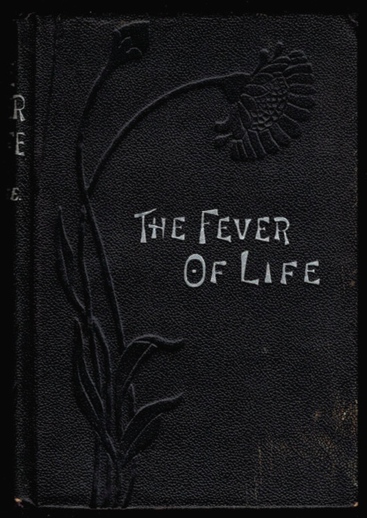 THE FEVER OF LIFE. Fergus HUME.