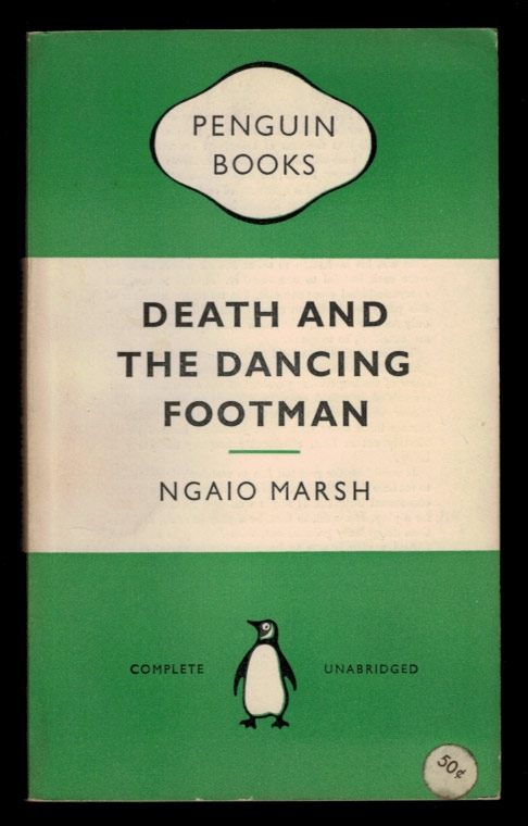 DEATH AND THE DANCING FOOTMAN. Ngaio MARSH.