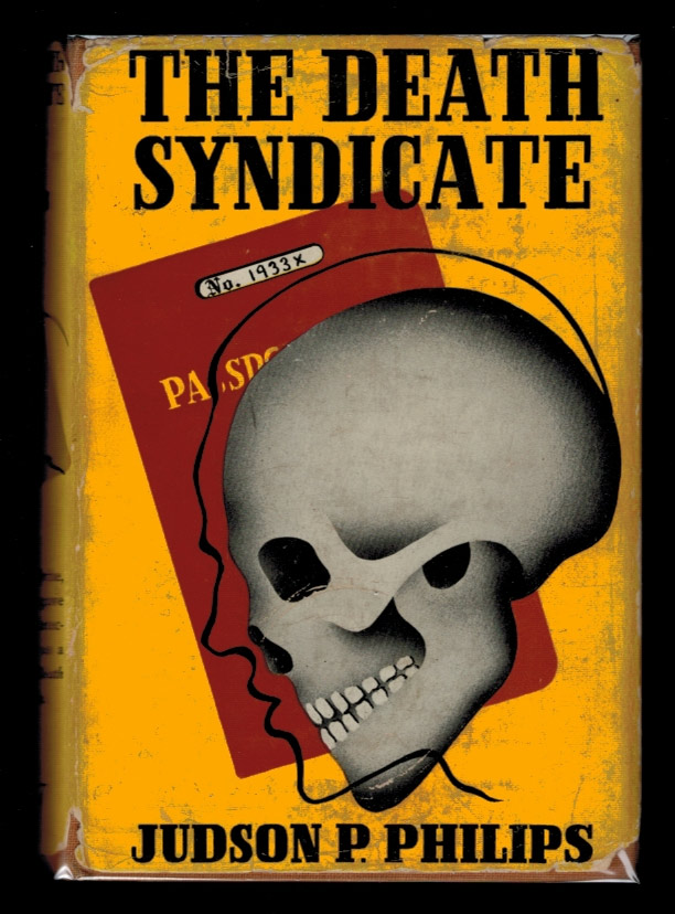 THE DEATH SYNDICATE. Judson P. PHILIPS.