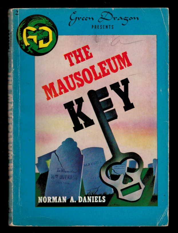 THE MAUSOLEUM KEY. Norman A. DANIELS.