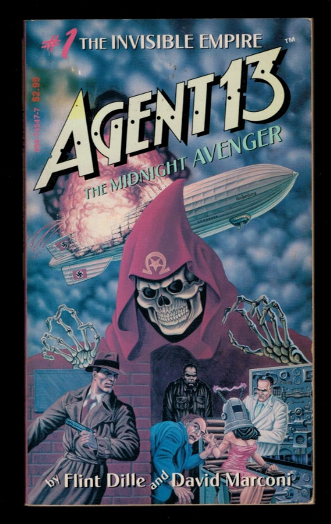AGENT 13 THE MIDNIGHT AVENGER. #1:The Invisible Empire. Flint DILLE, David Marconi.