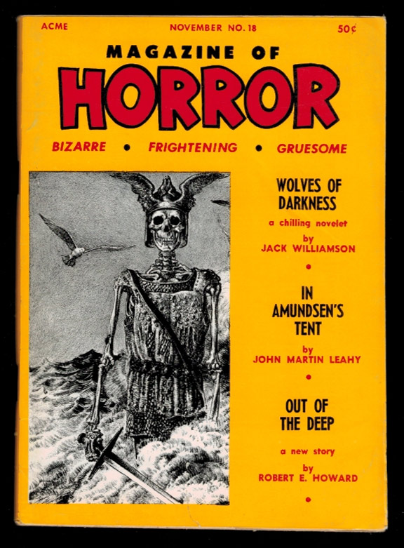MAGAZINE OF HORROR. Vol 3, No 6, November 1967 issue (Whole Number 18). No 6 MAGAZINE OF HORROR. Vol 3, November 1967 issue, Whole Number 18.
