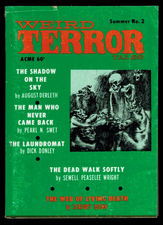 WEIRD TERROR TALES. Vol 1, No 2, Summer, 1970 issue (Whole Number 2). No 2 WEIRD TERROR TALES. Vol 1, 1970 issue, Summer, Whole Number 2.