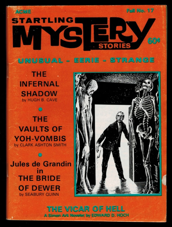 STARTLING MYSTERY STORIES. Vol 3, No 5, Fall, 1970 issue (Whole Number 17). No 5 STARTLING MYSTERY STORIES. Vol 3, 1970 issue, Fall, Whole Number 17.