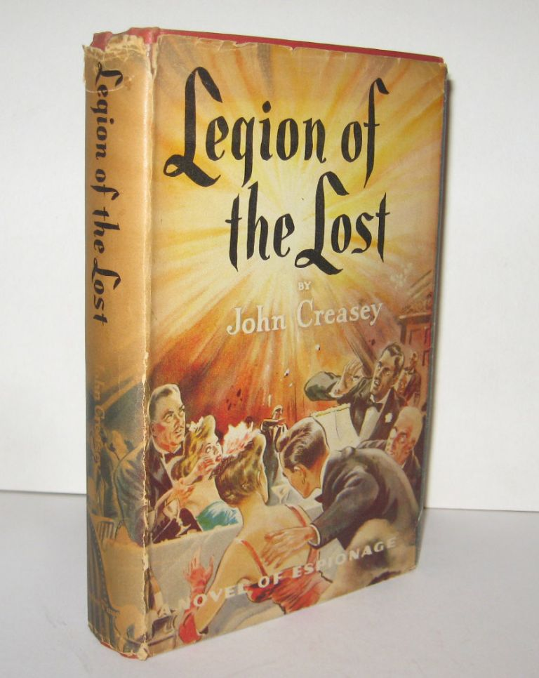 LEGION OF THE LOST. John CREASEY.