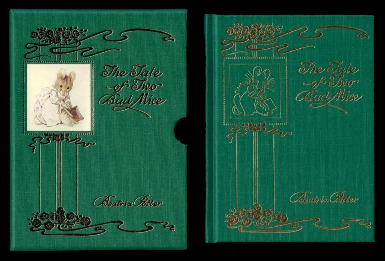 THE TALE OF TWO BAD MICE. By Beatrix Potter. Deluxe Centenary Edition. Beatrix POTTER, Illustrator.