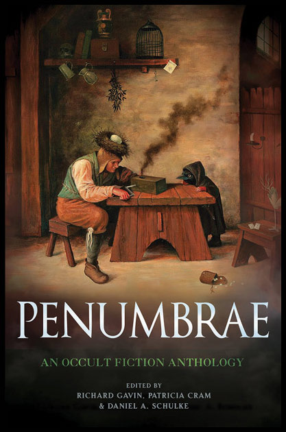 PENUMBRAE. An Anthology of Occult Fiction. Richard GAVIN, With, Patricia CRAM, Kenneth Grant.