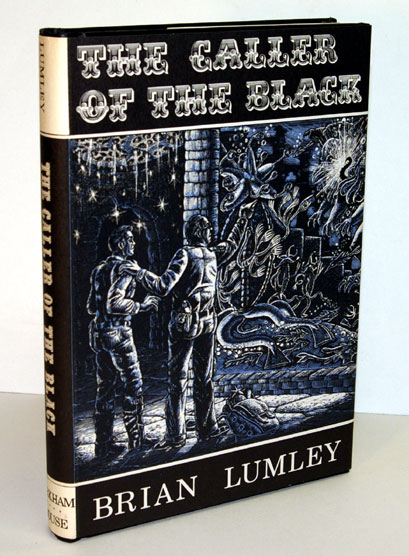 THE CALLER OF THE BLACK. Brian LUMLEY.